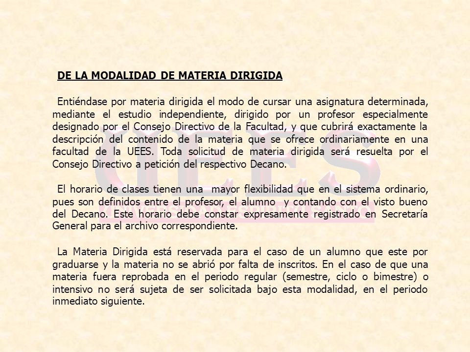 DE LA MODALIDAD DE MATERIA DIRIGIDA