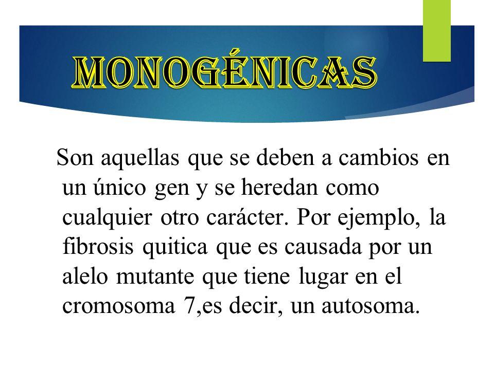 Monogénicas