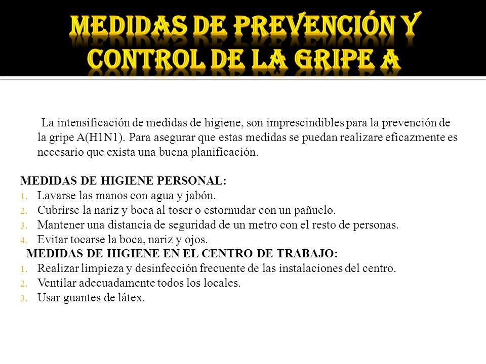 MEDIDAS DE PREVENCIÓN Y CONTROL de la gripe a