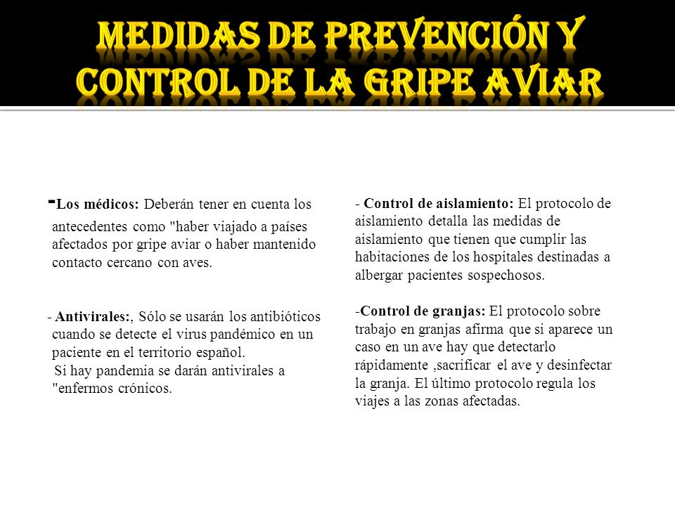 MEDIDAS DE PREVENCIÓN Y CONTROL de la gripe aviar
