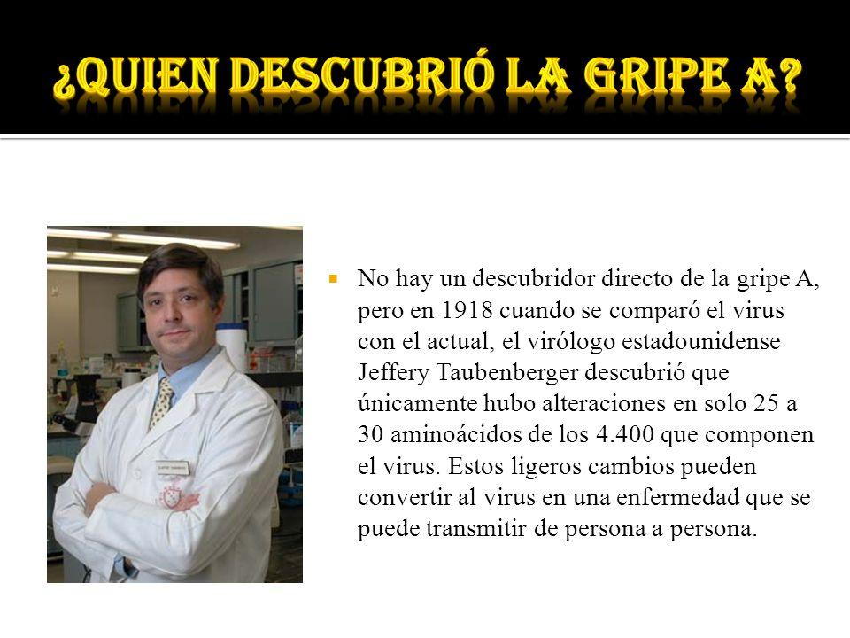 ¿quien descubrió la gripe a
