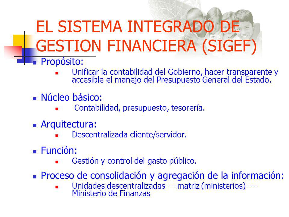 EL SISTEMA INTEGRADO DE GESTION FINANCIERA (SIGEF)