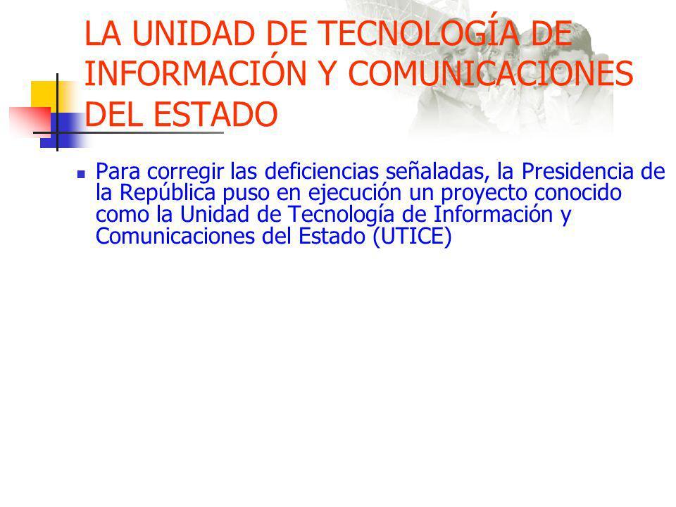 LA UNIDAD DE TECNOLOGÍA DE INFORMACIÓN Y COMUNICACIONES DEL ESTADO