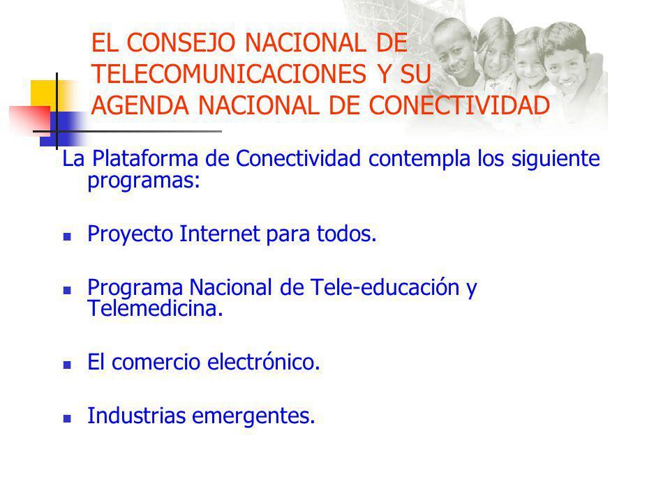 EL CONSEJO NACIONAL DE TELECOMUNICACIONES Y SU AGENDA NACIONAL DE CONECTIVIDAD