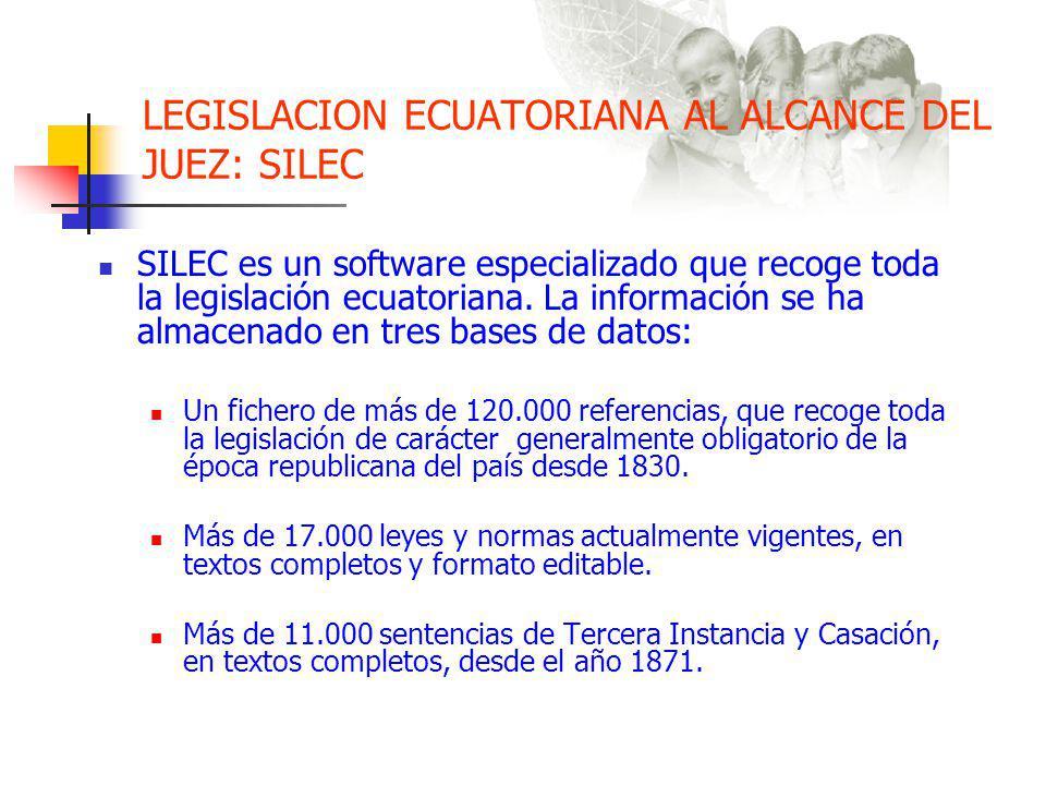 LEGISLACION ECUATORIANA AL ALCANCE DEL JUEZ: SILEC