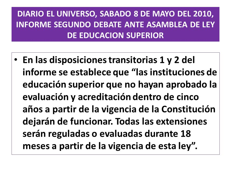 DIARIO EL UNIVERSO, SABADO 8 DE MAYO DEL 2010, INFORME SEGUNDO DEBATE ANTE ASAMBLEA DE LEY DE EDUCACION SUPERIOR