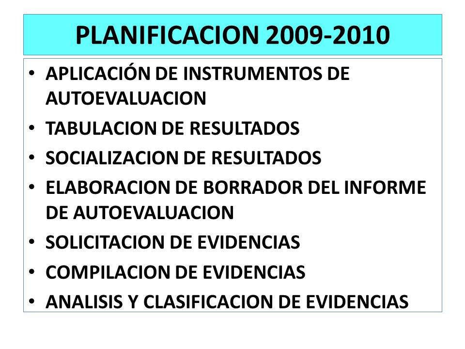 PLANIFICACION 2009-2010 APLICACIÓN DE INSTRUMENTOS DE AUTOEVALUACION