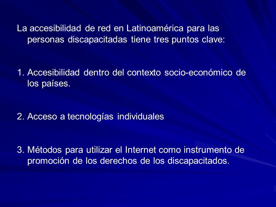 La accesibilidad de red en Latinoamérica para las personas discapacitadas tiene tres puntos clave: