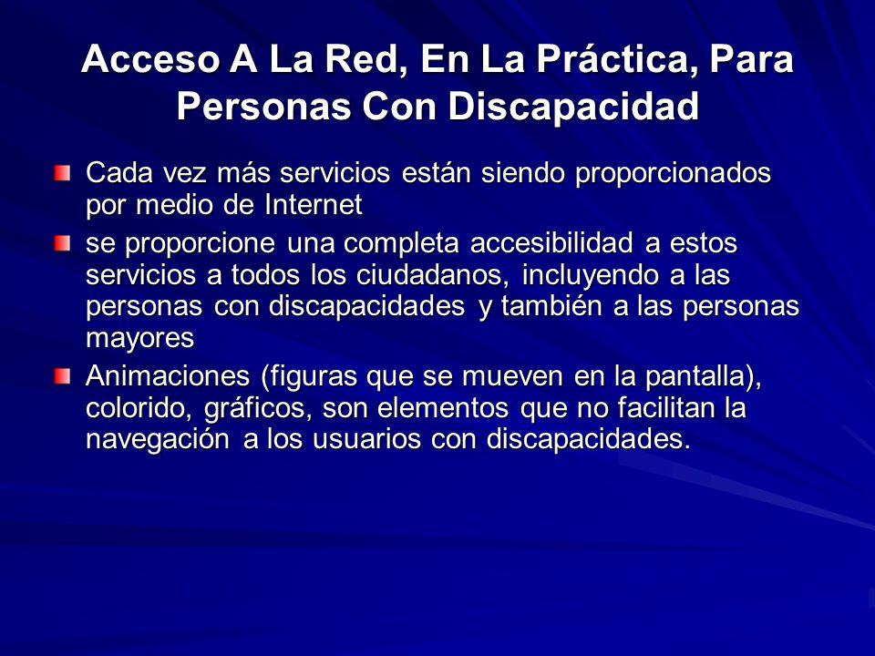 Acceso A La Red, En La Práctica, Para Personas Con Discapacidad
