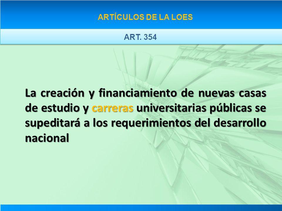 ARTÍCULOS DE LA LOES ART. 354.