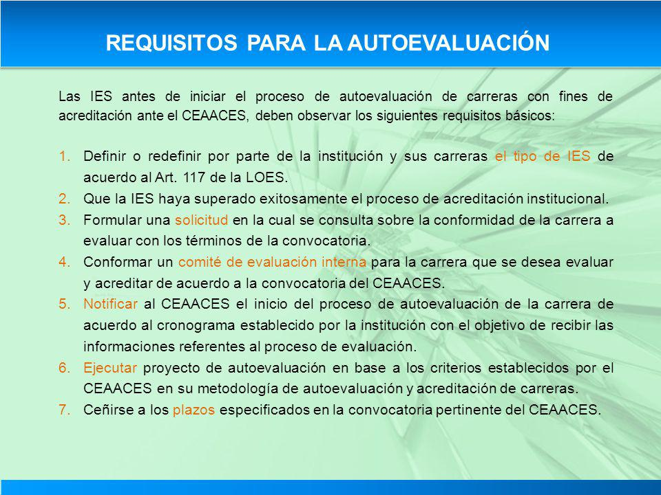 REQUISITOS PARA LA AUTOEVALUACIÓN