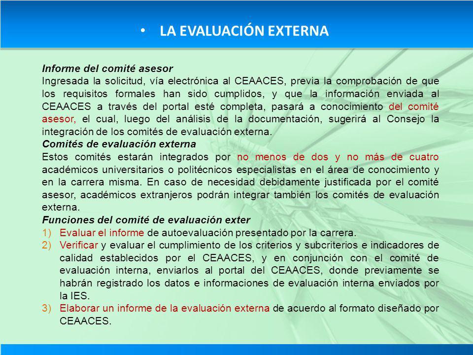 LA EVALUACIÓN EXTERNA Informe del comité asesor