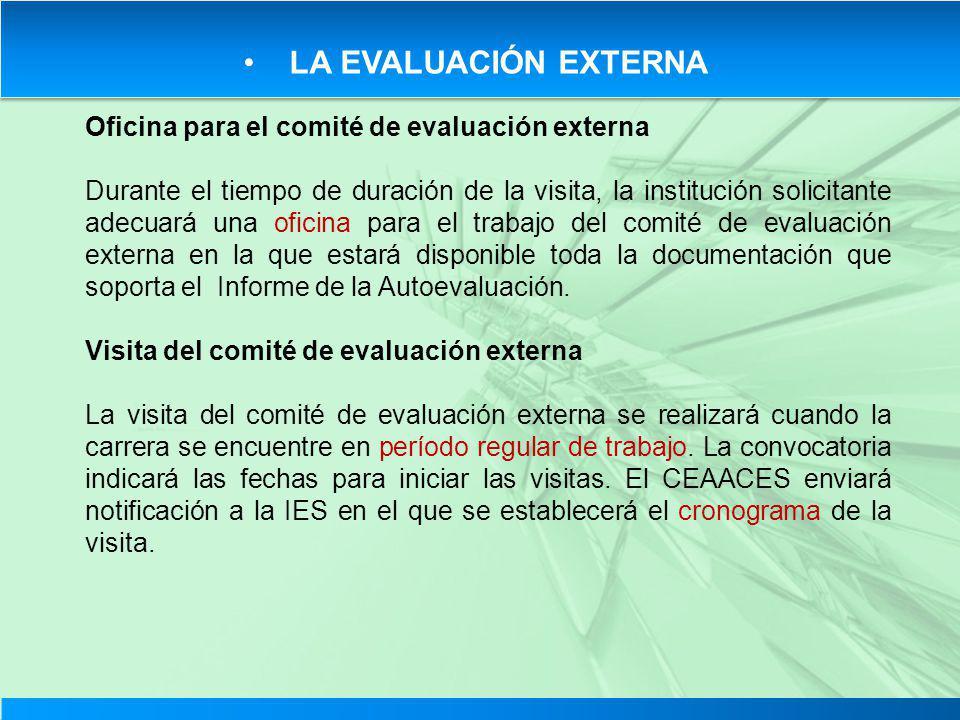 LA EVALUACIÓN EXTERNA Oficina para el comité de evaluación externa