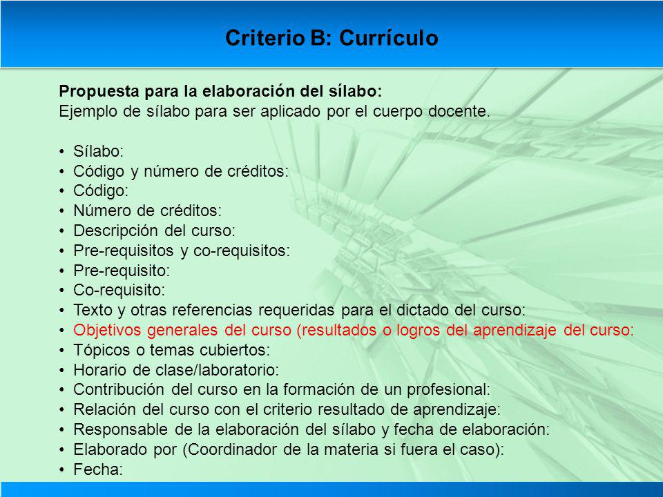 Criterio B: Currículo Propuesta para la elaboración del sílabo: