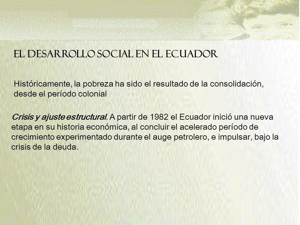 EL DESARROLLO SOCIAL EN EL ECUADOR