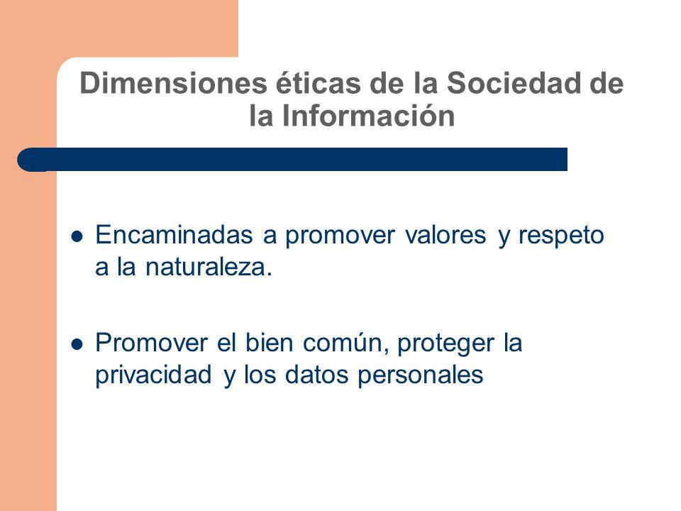 Dimensiones éticas de la Sociedad de la Información