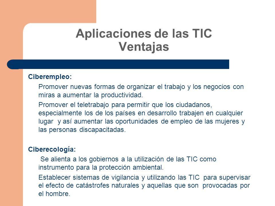 Aplicaciones de las TIC Ventajas