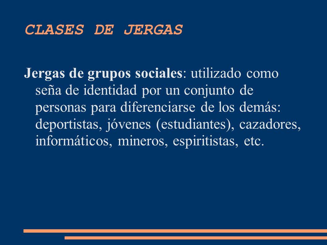 CLASES DE JERGAS
