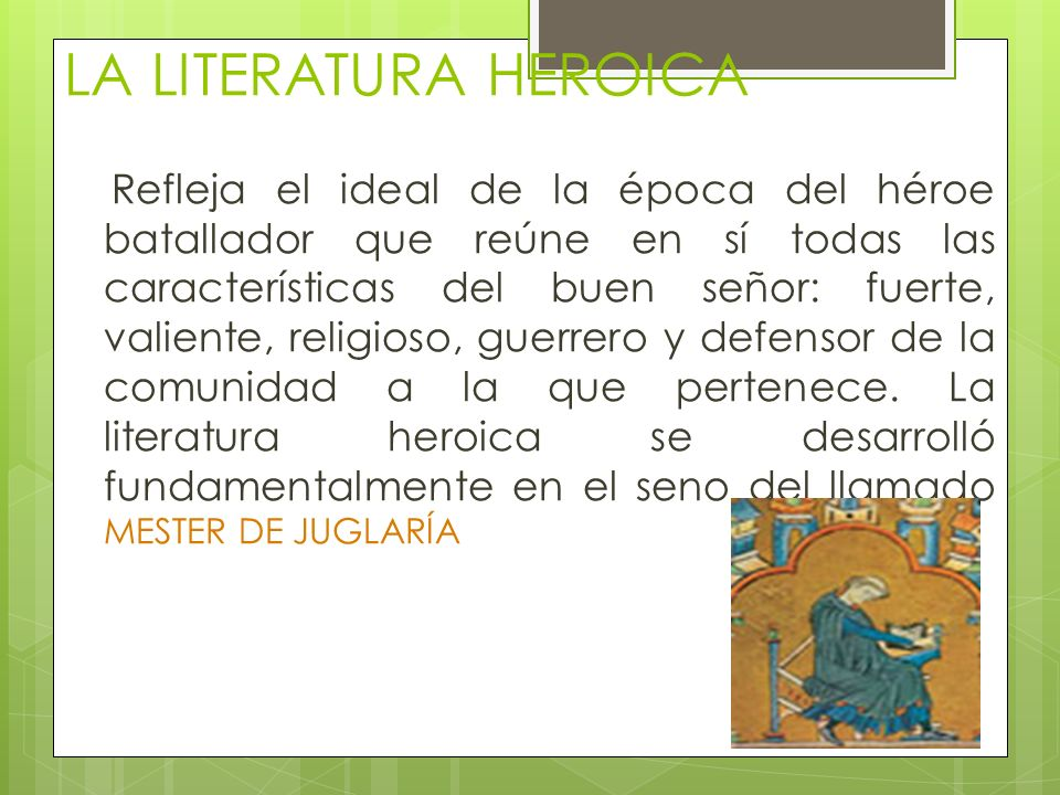 LA LITERATURA HEROICA