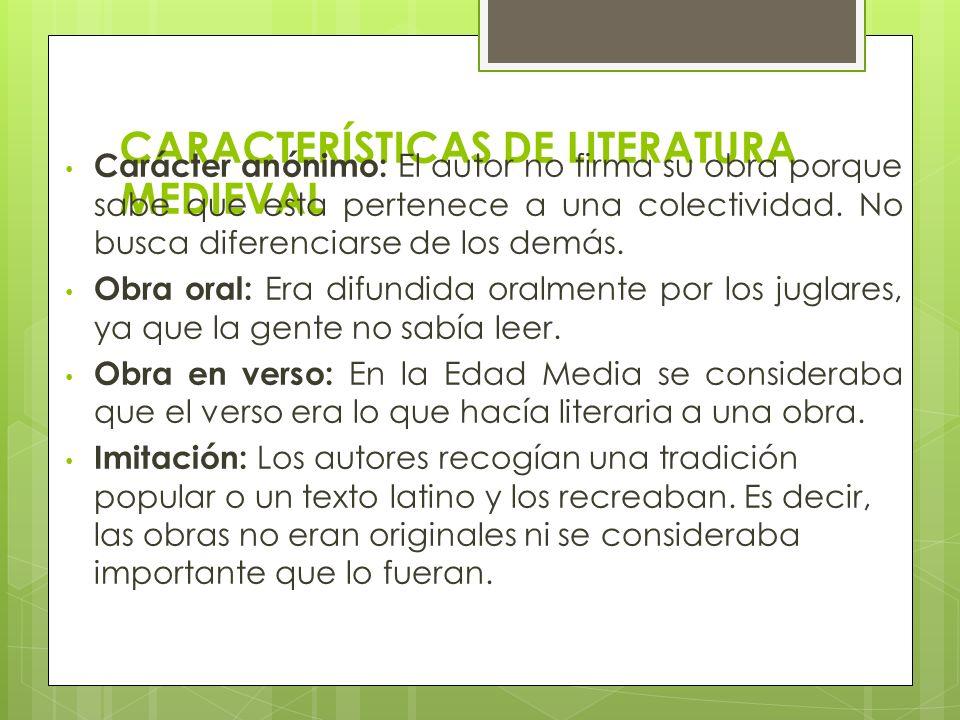 CARACTERÍSTICAS DE LITERATURA MEDIEVAL