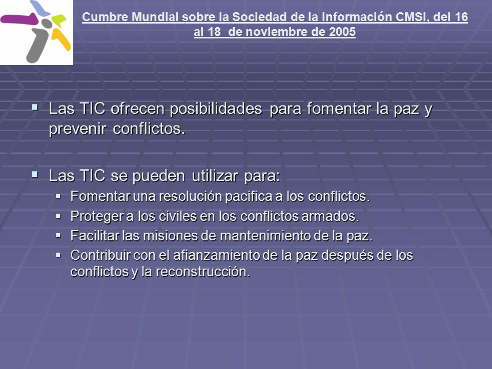 Las TIC se pueden utilizar para:
