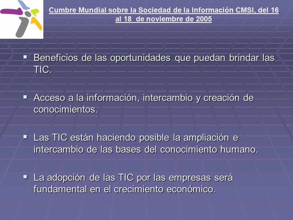 Beneficios de las oportunidades que puedan brindar las TIC.