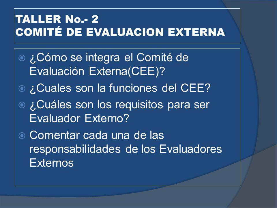 TALLER No.- 2 COMITÉ DE EVALUACION EXTERNA