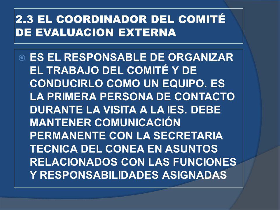 2.3 EL COORDINADOR DEL COMITÉ DE EVALUACION EXTERNA