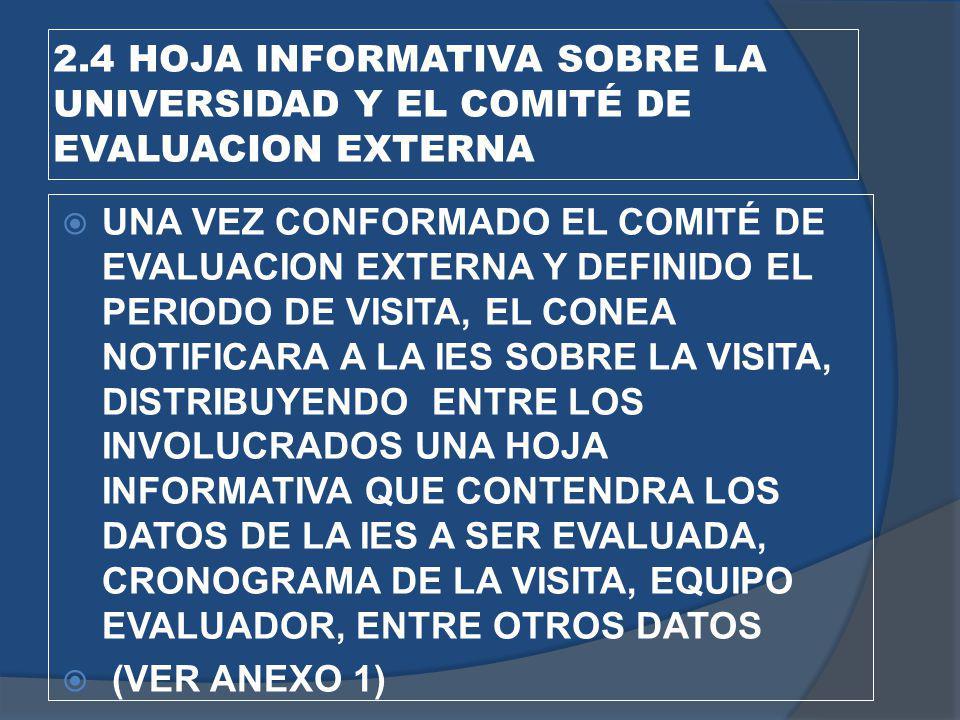 2.4 HOJA INFORMATIVA SOBRE LA UNIVERSIDAD Y EL COMITÉ DE EVALUACION EXTERNA