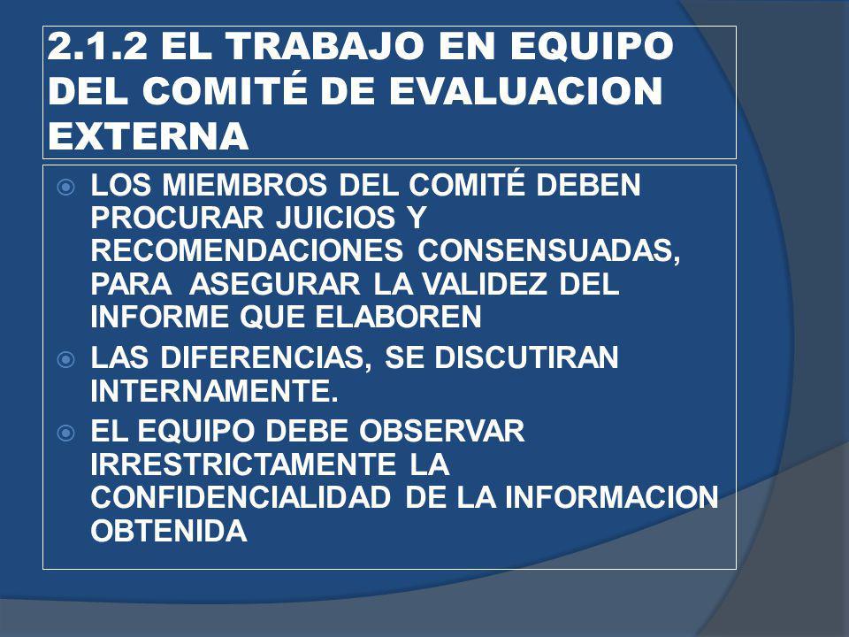 2.1.2 EL TRABAJO EN EQUIPO DEL COMITÉ DE EVALUACION EXTERNA