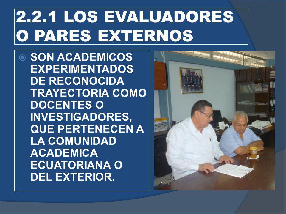 2.2.1 LOS EVALUADORES O PARES EXTERNOS