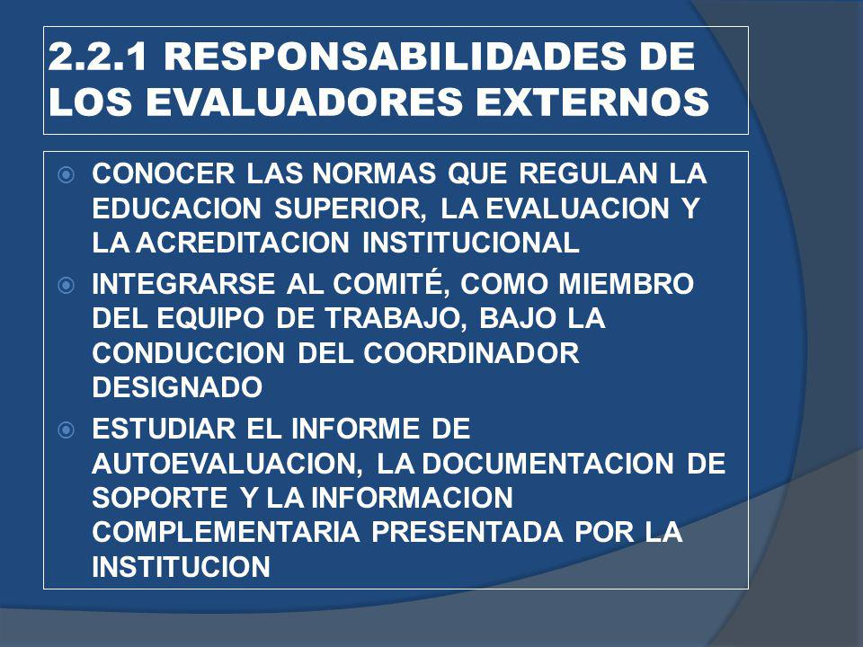 2.2.1 RESPONSABILIDADES DE LOS EVALUADORES EXTERNOS