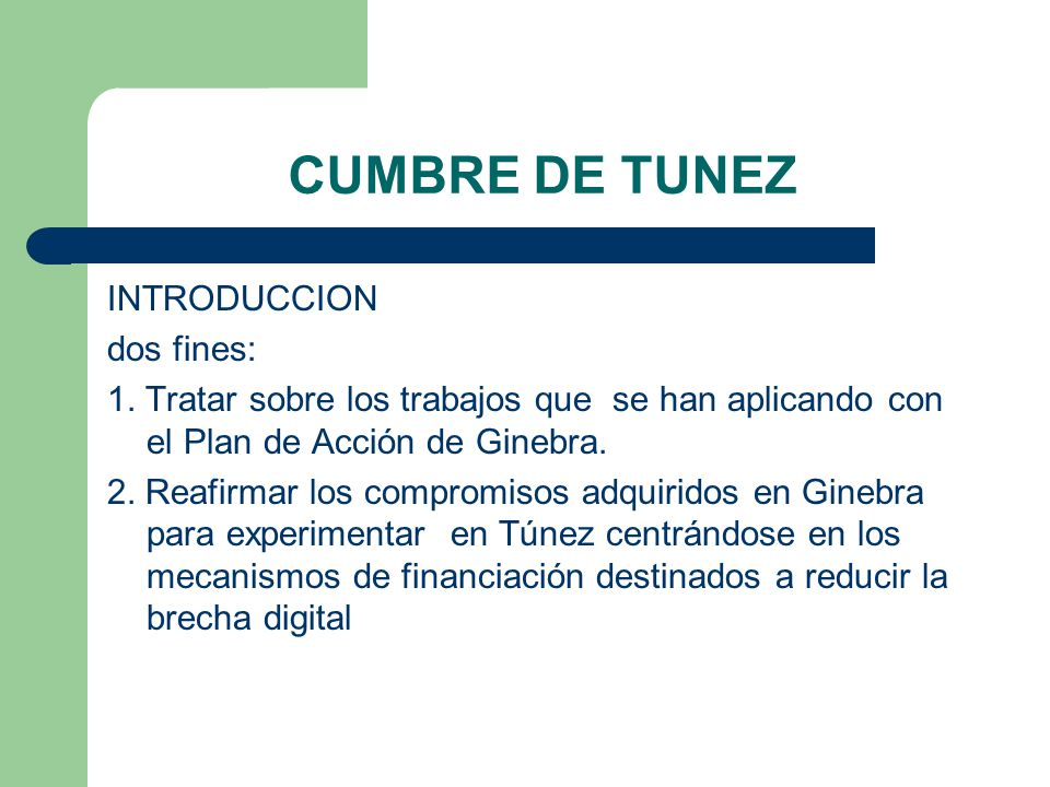 CUMBRE DE TUNEZ INTRODUCCION dos fines: