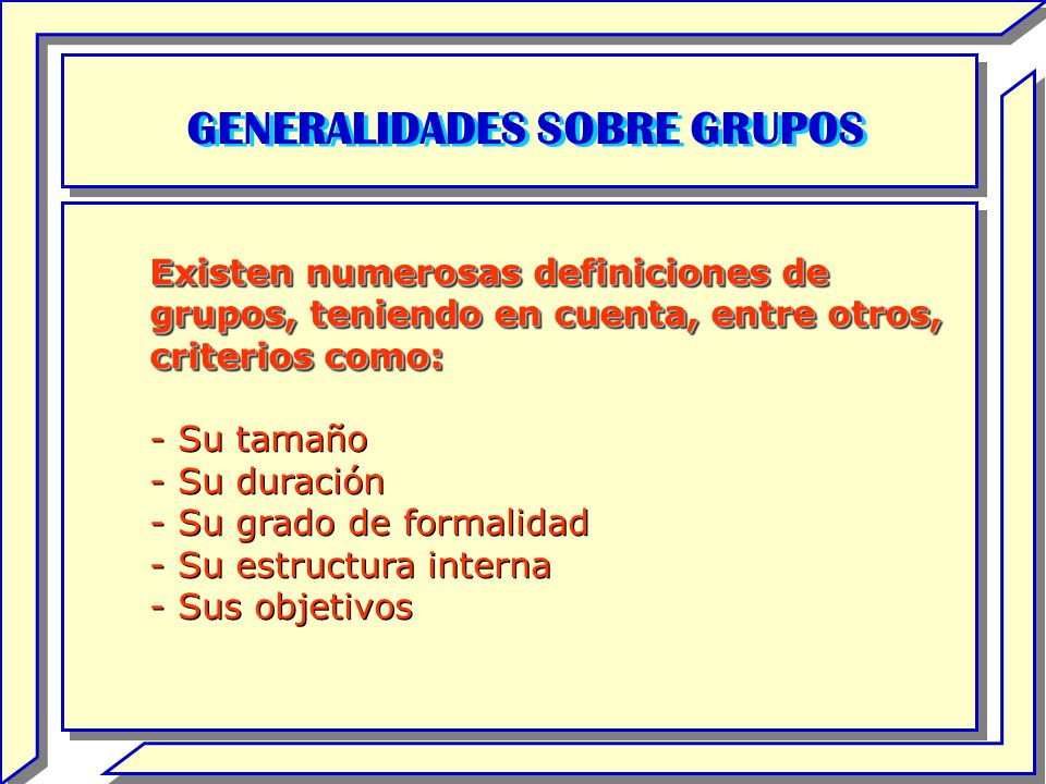 GENERALIDADES SOBRE GRUPOS