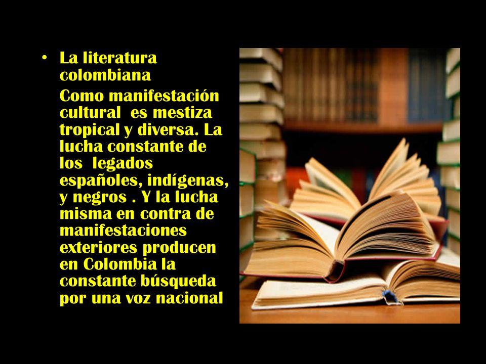 La literatura colombiana