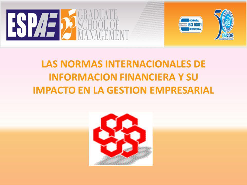 LAS NORMAS INTERNACIONALES DE INFORMACION FINANCIERA Y SU IMPACTO EN LA GESTION EMPRESARIAL
