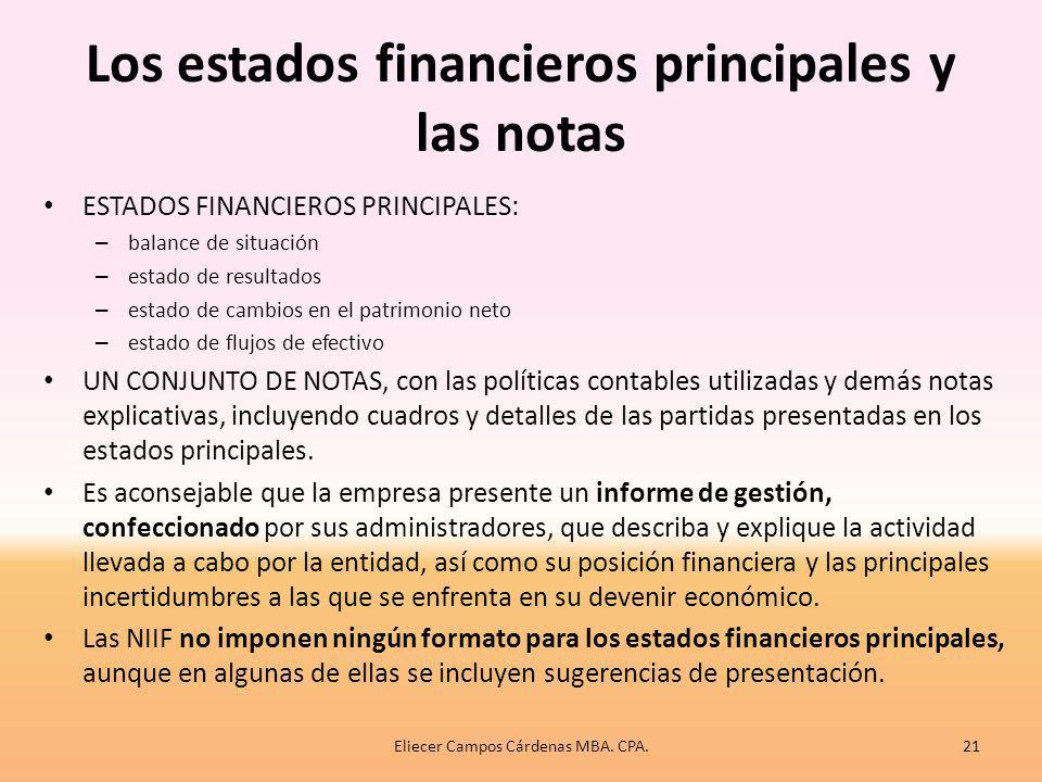 Los estados financieros principales y las notas
