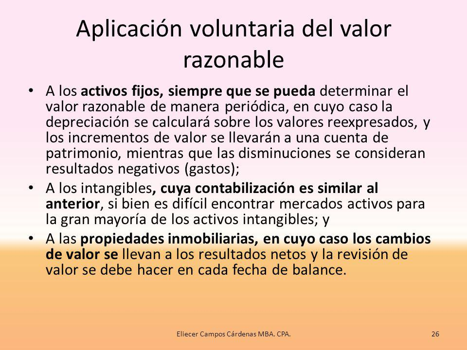 Aplicación voluntaria del valor razonable