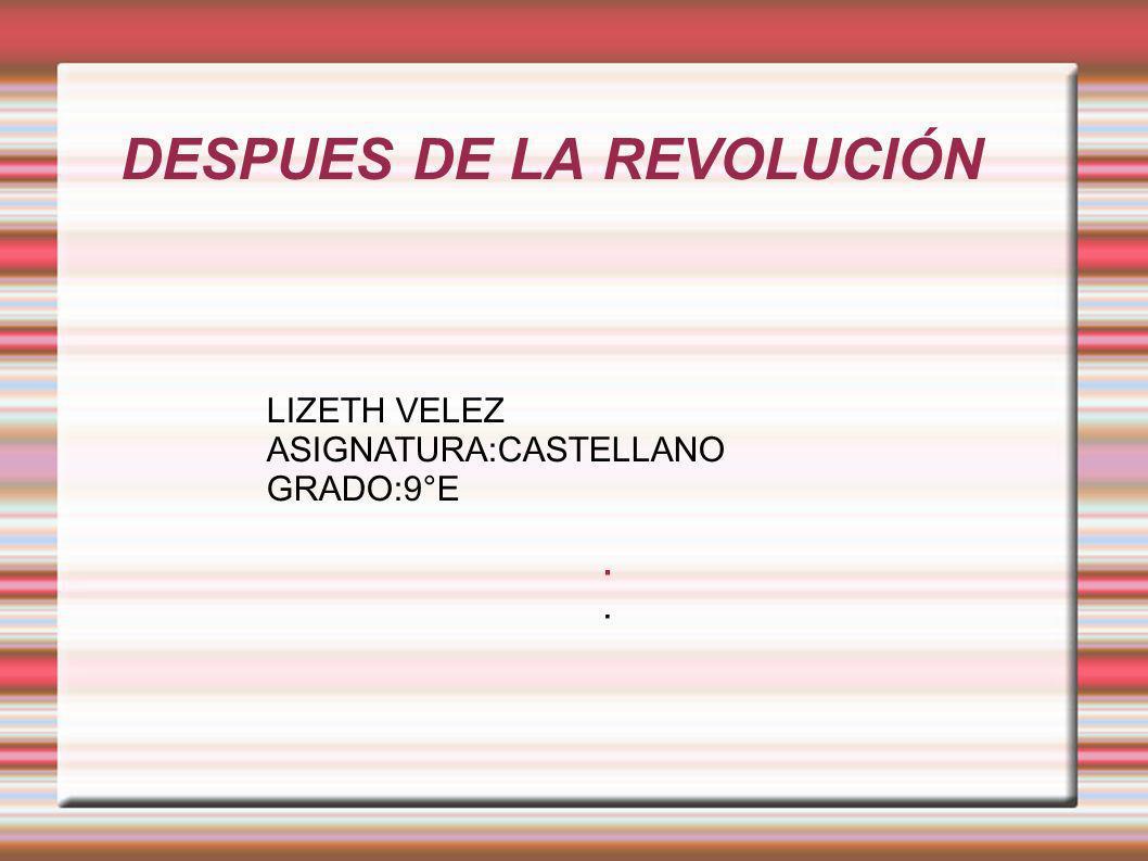 DESPUES DE LA REVOLUCIÓN