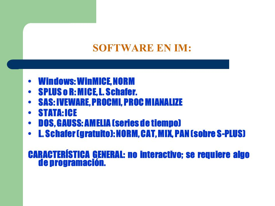 SOFTWARE EN IM: • Windows: WinMICE, NORM