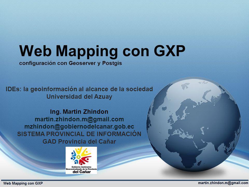 Web Mapping con GXP configuración con Geoserver y Postgis