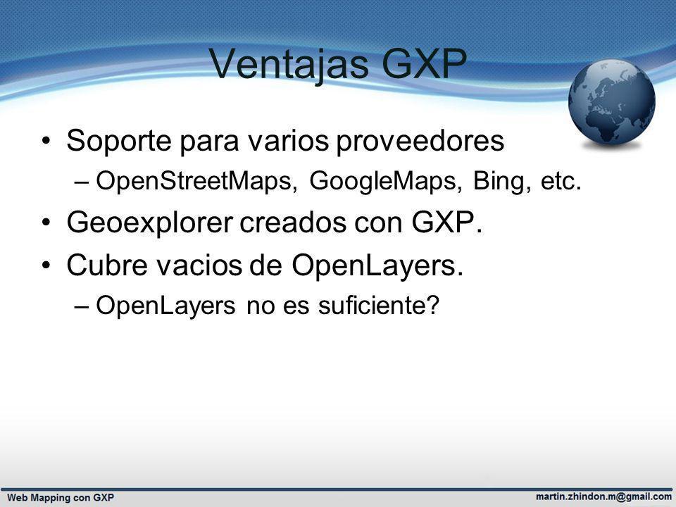Ventajas GXP Soporte para varios proveedores
