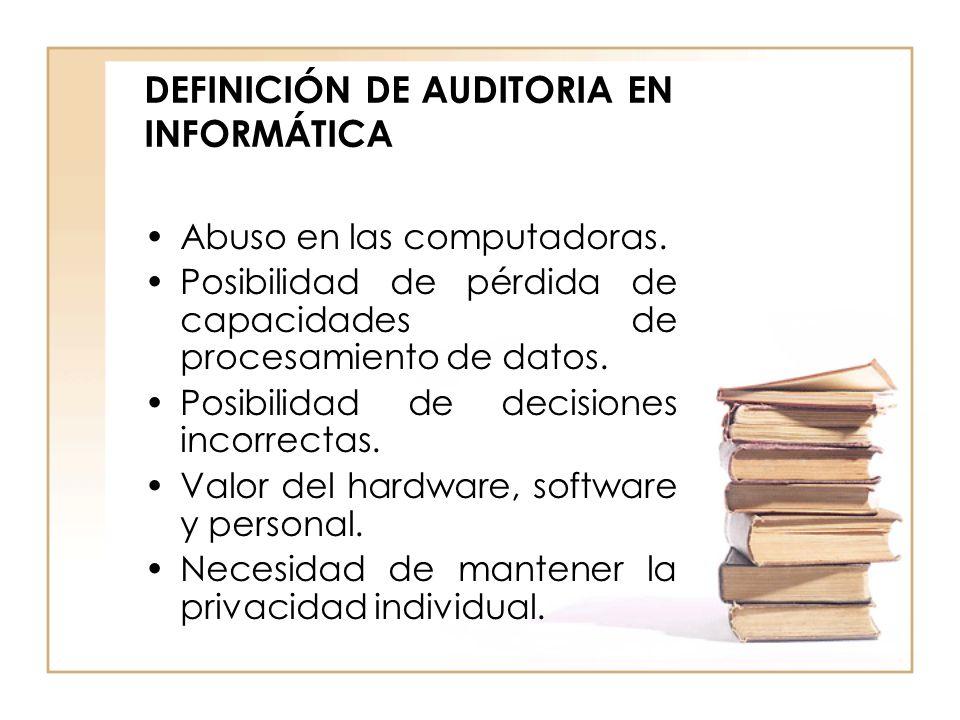 DEFINICIÓN DE AUDITORIA EN INFORMÁTICA