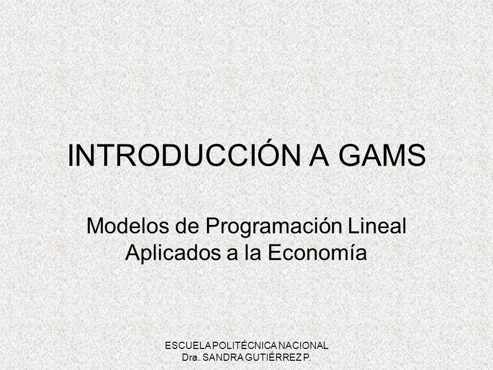 Modelos de Programación Lineal Aplicados a la Economía
