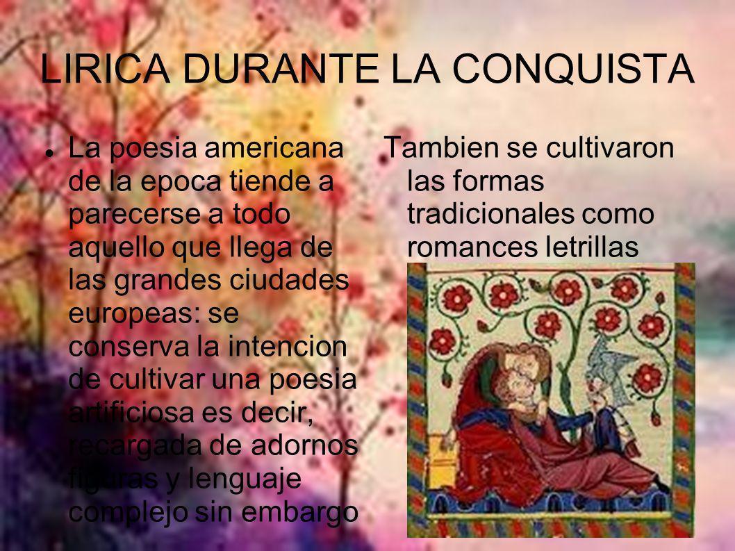 LIRICA DURANTE LA CONQUISTA