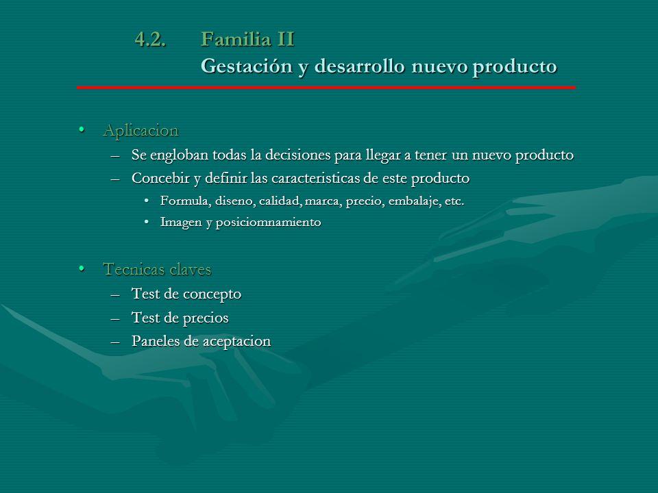 4.2. Familia II Gestación y desarrollo nuevo producto