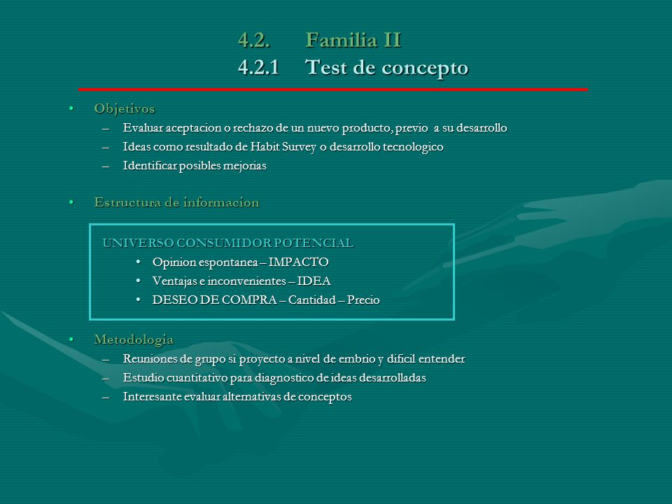 4.2. Familia II 4.2.1 Test de concepto