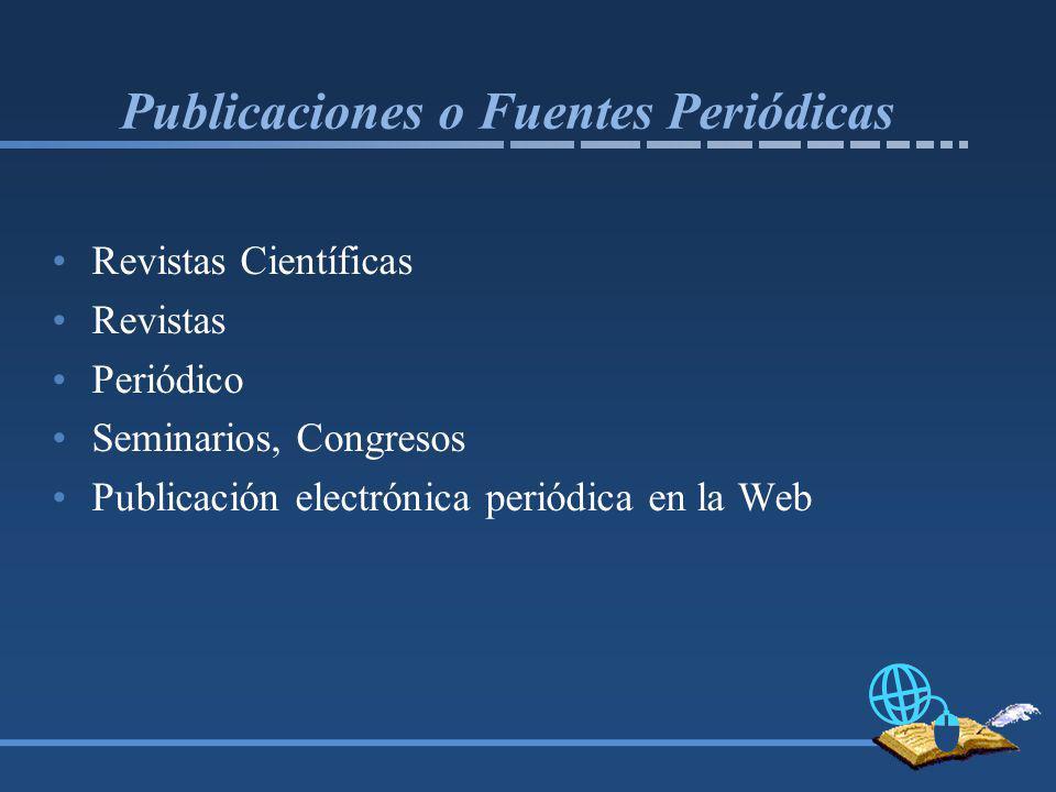 Publicaciones o Fuentes Periódicas