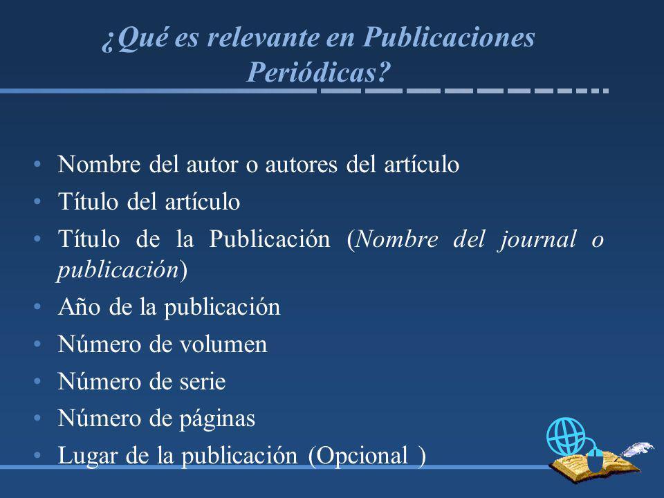 ¿Qué es relevante en Publicaciones Periódicas