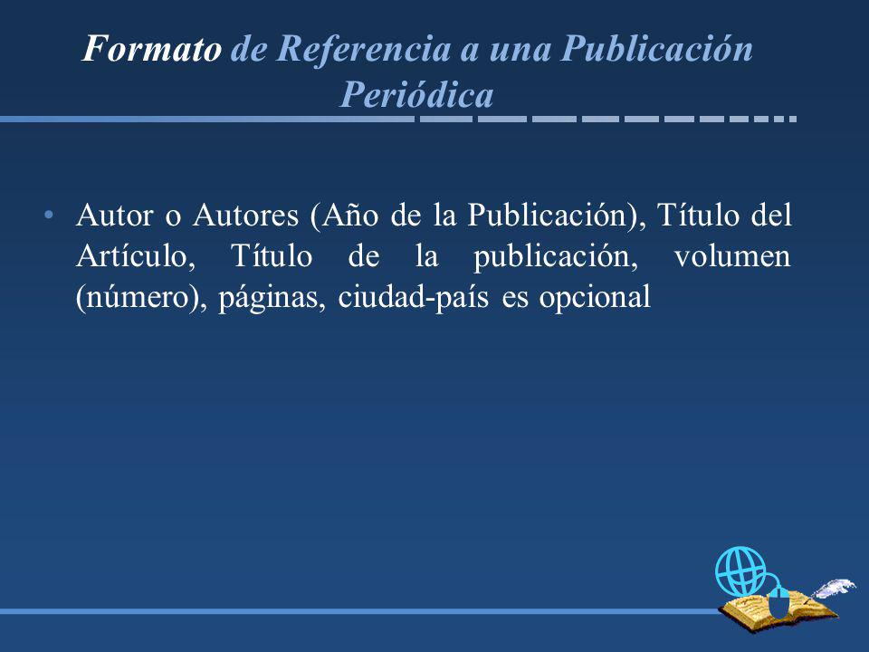 Formato de Referencia a una Publicación Periódica